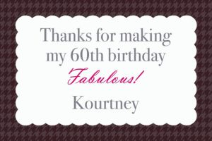 Custom Fabulous & Sixty Thank You Notes