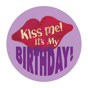 Kiss Me It's My Birthday Button