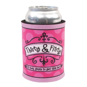 Thirty & Flirty Birthday Beverage Coozie