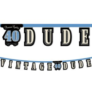 Vintage Dude 40th Birthday Letter Banner