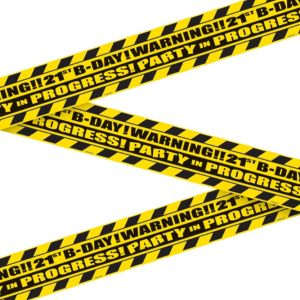 21st Birthday Warning Tape