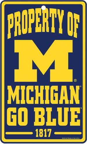 Property of Michigan Wolverines Sign