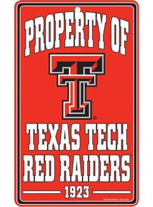 Property of Texas Tech Red Raiders Sign