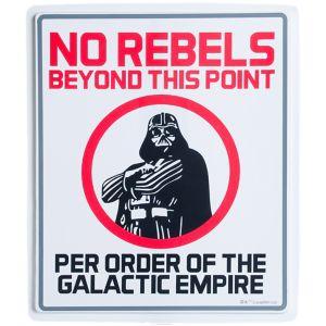 No Rebels Star Wars Sign