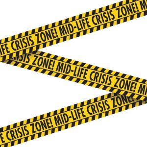 Midlife Crisis Warning Tape